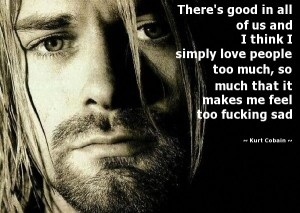 Sad  Kurt Cobain Quotes IMages