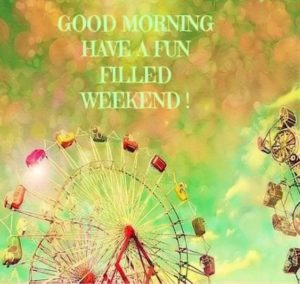 fun filled weekend quotes