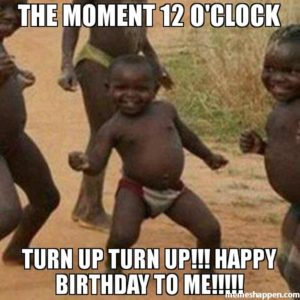 happy birthday to me funny memes