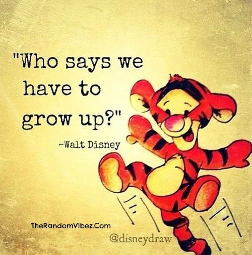 Walt Disney Grow Up Quotes Images