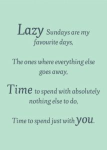 well spent weekend quotes