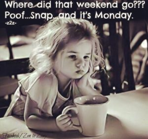 where did the weekend go quotes