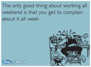 working weekend quotes