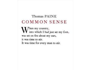 thomas paine common sense quotes and what they mean