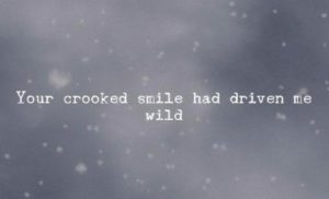 Crooked Smile Quotes