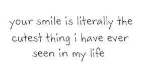 I Love Your Smile Quotes