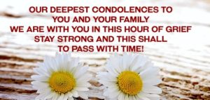 Our Deepest Condolences Quotes