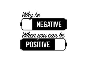 Positive and Negative Thinking Quotes