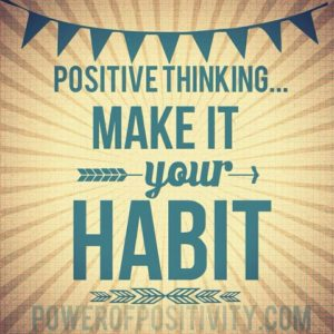 Think Positive to Make Things Positive Quotes