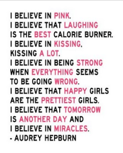 Audrey Hepburn quotes i believe in being strong