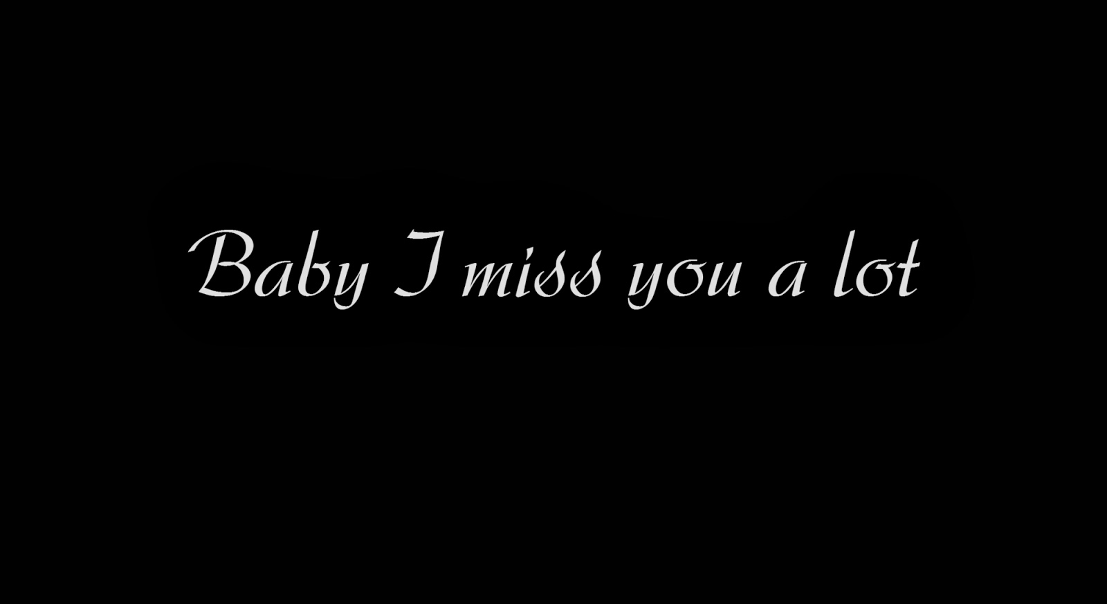 Baby I Miss You Alot Quotes
