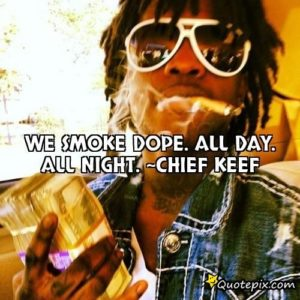 Famous Chief Keef Quotes