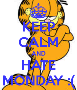 Garfield Cartoon I Hate Mondays