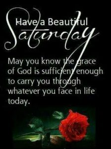 Have a beautiful Saturday quote wishes