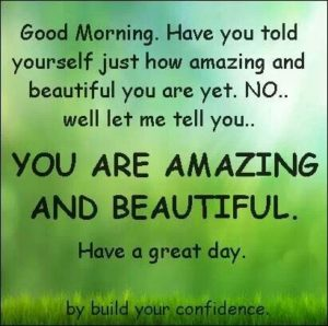 Have a great day Beautiful Quotes