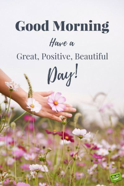 Have a great day quote