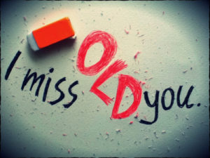 I Miss the Old You