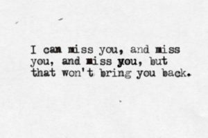 I Missed You Quotes
