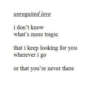 Quotes about Unrequited Love