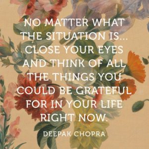 Quotes by Deepak Chopra on Gratitude