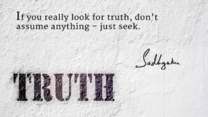 Sadhguru Quotes and Sayings About Truth