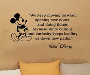 Walt disney quotes keep moving forward