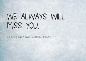unique miss you quotes we will miss you quotes