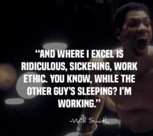 Work Ethic quotes Will Smith