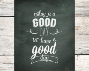 You have a great day quotes