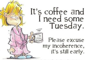 Funny Tuesday Morning Quotes