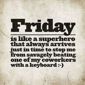 Happy Friday Quotes in English