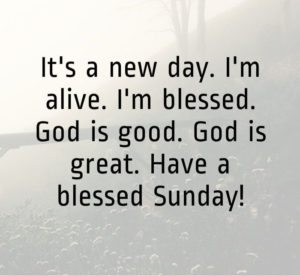 Inspiring Sunday Blessings Quotes