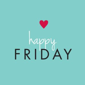 Popular Happy FRiday Picture Quotes