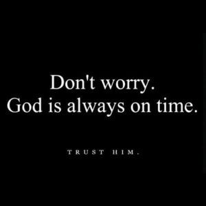 Quotes about God's Timing