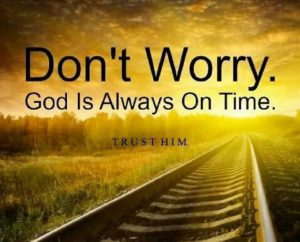Quotes about faith in God's timing