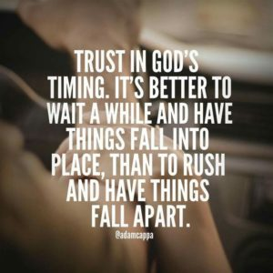 Quotes about waiting for God's timing