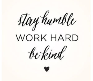 Stay Humble Work Hard Quotes