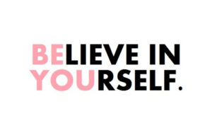 Believing in Yourself Quotes Pinterest