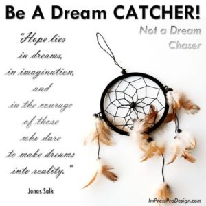 Dream Catcher Quote Wallpaper