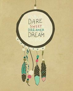 Dream Catcher Short Quotes
