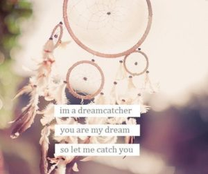 Dreamcatcher Quotes Tumblr