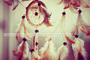 Magical Dream Catcher Quotes