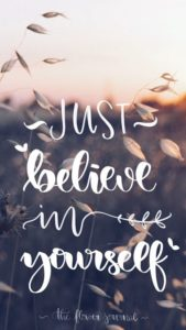 believing in yourself wallpapers