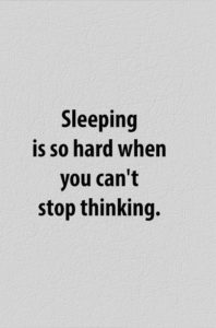 Can't Sleep Overthinking Quotes