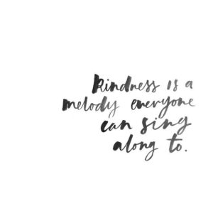 Kindness Quotes with Pictures