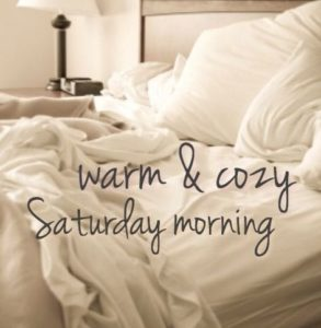 Saturday Morning Picture Quotes