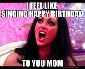 Happy Birthday Hot Mom Meme