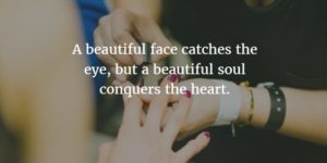Beautiful Soul and Heart Quotes