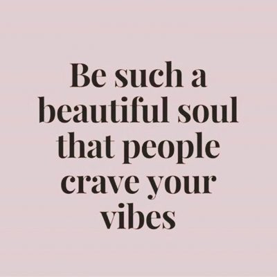 Quotes for a Beautiful Soul