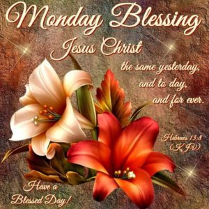 Beautiful Monday Blessing Quotes